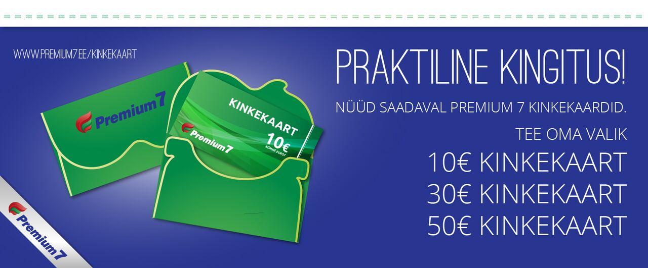 4f0b1eb0b68 Kinkekaardiga ostu sooritamisel ilmnevate probleemide korral võta ühendust  telefonil 7308209 või saada meile e-kiri aadressile info@premium-7.ee.